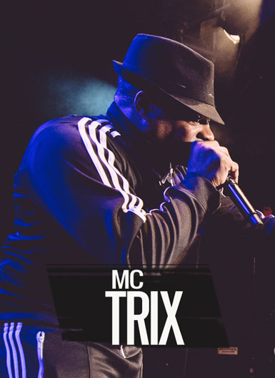 MC TRIX (DANCE/BBOY/EVENT HOSTING) – Any Time
